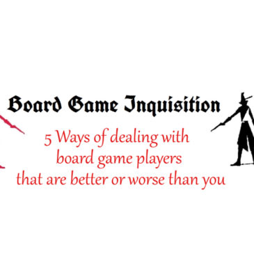 5 Tips for playing board games with better or worse players than you
