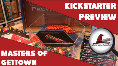 Masters of Gettown – Kickstarter Preview