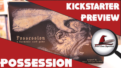 Possession – Kickstarter Preview