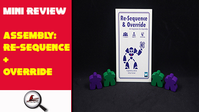 Assembly: Re-Sequence and Override Mini Review