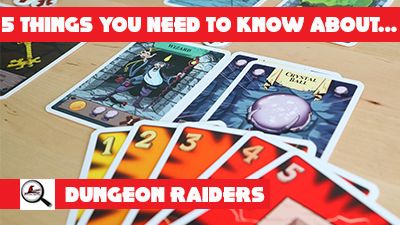 5 Things You Need To Know About Dungeon Raiders