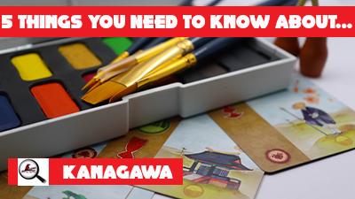 5 Things You Need To Know About Kanagawa