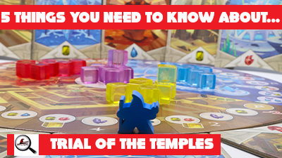 5 Things You Need To Know About Trial of the Temples