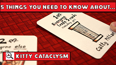 5 Things You Need To Know About Kitty Cataclysm