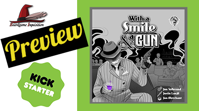 With A Smile & A Gun – Kickstarter Preview