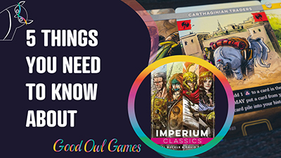 5 Things You Need To Know About Imperium: Classics